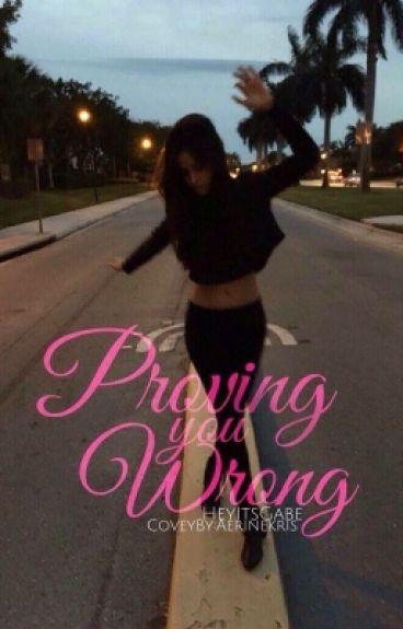 Proving You Wrong (Camila/You)