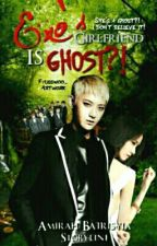 Exo's Girlfriend Is Ghost?! 엑소의 여자 친구는 유령이다! by MyraArisya