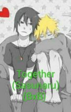 Together (Sasunaru) (BxB) by santi__santi