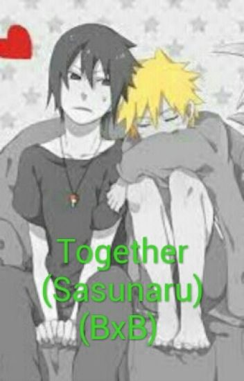 Together (Sasunaru) (BxB)