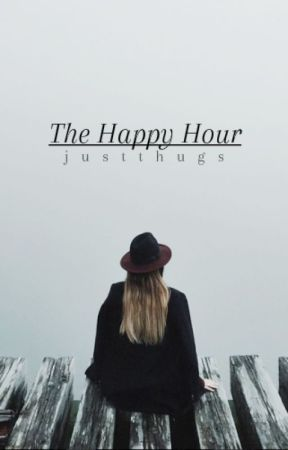 The Happy Hour by justthugs