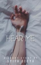 Hear Me [ 3/3 ] by paeueo