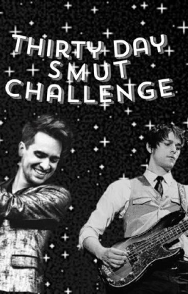 Thirty Day Smut Challenge (Brallon)