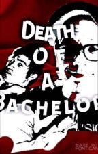 Death Of A Bachelor (A peterick fanfic) by NoNameNemo