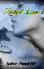 Naked Love by Farrah307