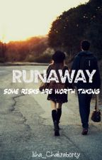 Runaway by Isha_Chakraborty