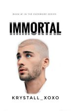 Immortal || completed  by krystall_xoxo