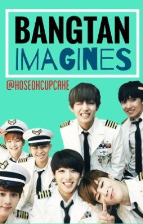 BTS Imagines/One-Shots [requests