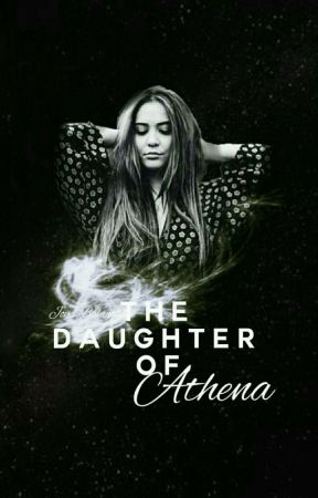 The Daughter Of Athena by Joyce_Balagtas