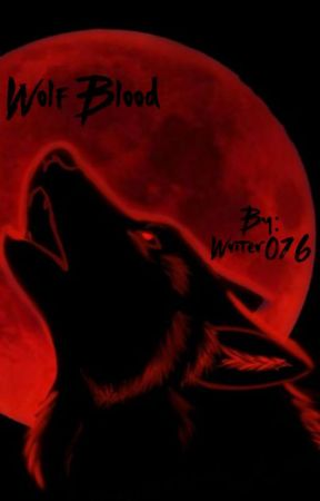 Wolf Blood by Writer016