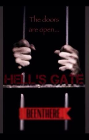 Hell's Gate {Prison}  by BeenThere_