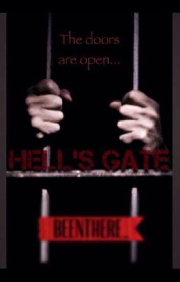 Hell's Gate {Prison}