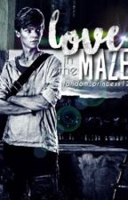 Love in the Maze (Newt x Reader) by Fandom_Princess12