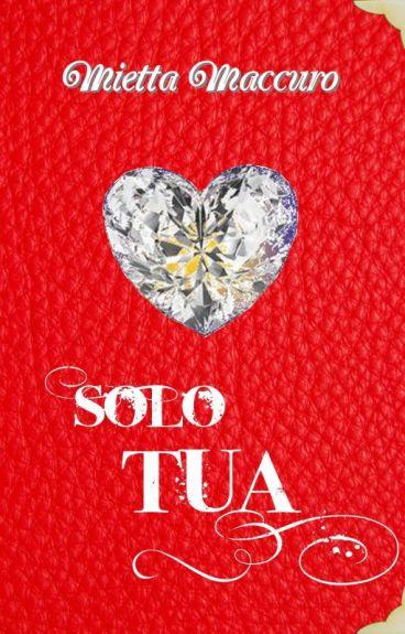 Solo Tua ~ IN REVISIONE ~