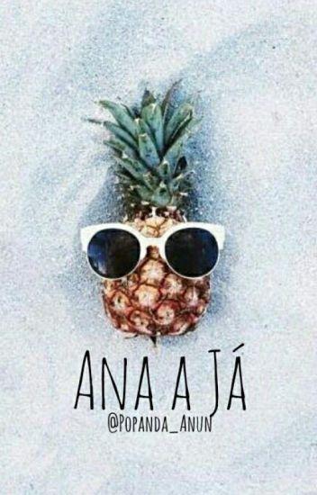 Ana a Já