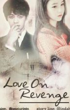 Love On Revenge by indahstv