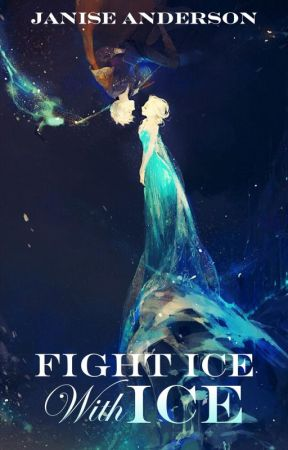 Fight Ice With Ice by laraepace17