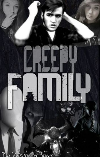 Creepy Family