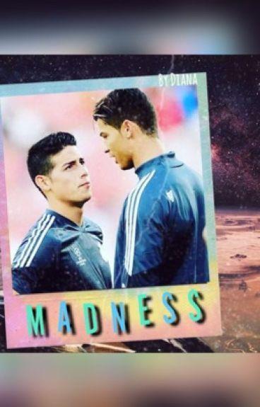 Madness ||Crismes