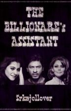 The Billionare's Assistant// Shah Rukh Khan and Kajol// by SrKajollover