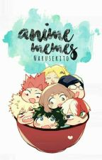 Funny Anime Memes by -HOMRA-