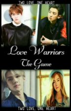 L♡Ve  Warriors , The Game by EuropaYooSulHan