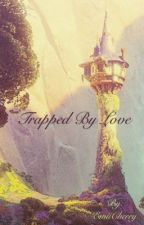Trapped by Love by EmiiCherry