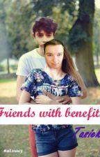 Friends with benefits | TASIEK by natsuria