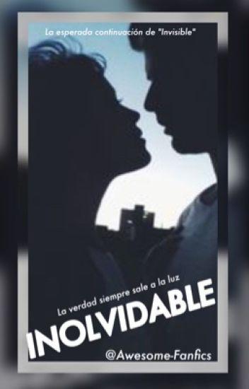 Inolvidable | Libro II | {TERMINADA}