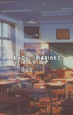 Kpop Imagines by kwonstar