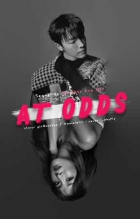 At Odds (All Bets Are Off Sequel) by GirlLuvsHae
