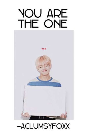 You Are The One | BTS V Fanfic