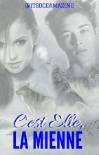 C'est Elle, la Mienne. by ItsOceamazing