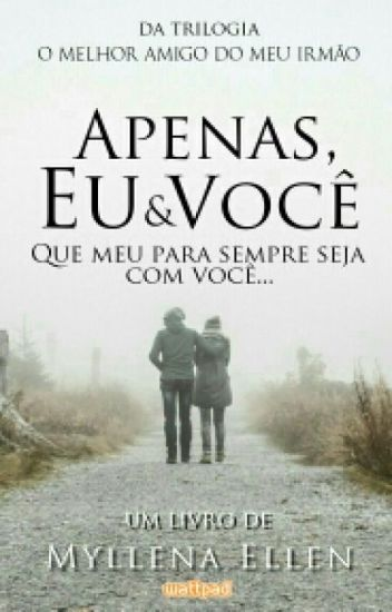 03 - Apenas, Eu & Você.
