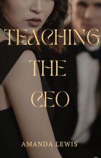 Teaching The Ceo by AJ_Lewis