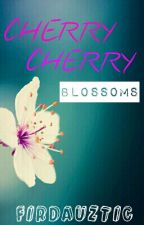 CHERRY CHERRY BLOSSOMS by firdauxx_goes_rawr