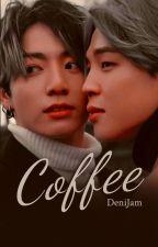 Coffee (One Shot) →JiKook← by DeniJam