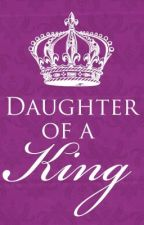 Daughter of a King by mads6193