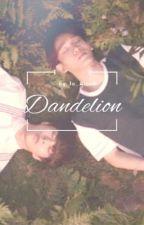 Dandelion { Xiuchen A/B/O } by Writer_Jo