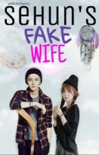 Sehun's Fake Wife by SushiQwi
