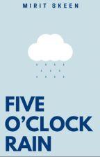 Five O'Clock Rain by playbills