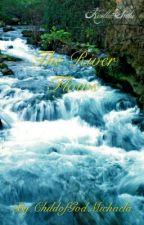 The River flows by ChildofGodMichaela