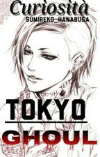 Curiosità Tokyo Ghoul by Sumireko_Hanabusa