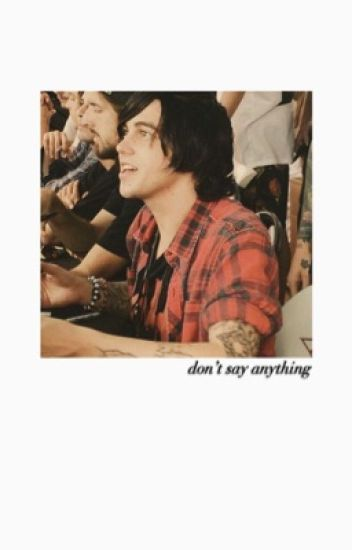 Don't Say Anything → Kellic