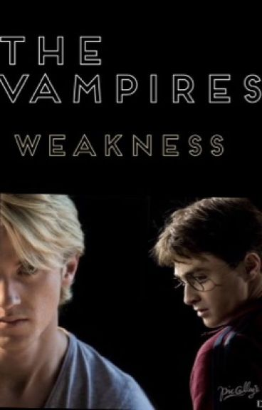 The Vampires Weakness (drarry smut Boyxboy)