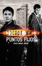 Puntos Fijos (Doctor Who) by MiquelMasipHernandez