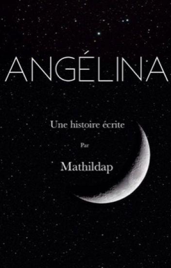 Angélina [EN RÉECRITURE]