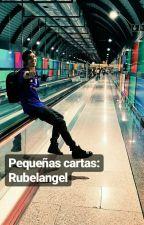 «Pequeñas cartas • Rubelangel» by blurrydoblas