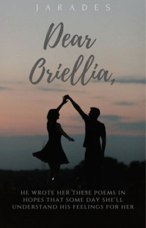 Dear Oriellia, ✔ by jarades