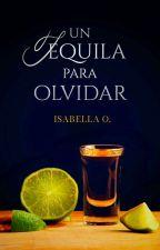 Un tequila para olvidar © by Ishalane